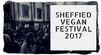 Sheffield Vegan Festival 2017 Review