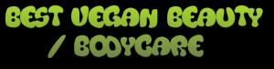 Best Vegan Beauty - Bodycare